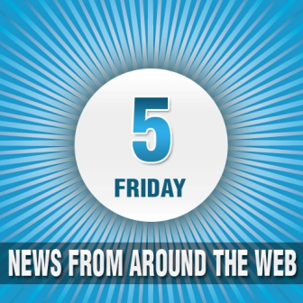 April's last week Friday 5: News From Around The Web