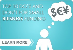 top ten do's and don'ts for small business funding