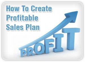 how to create a profitable sales plan