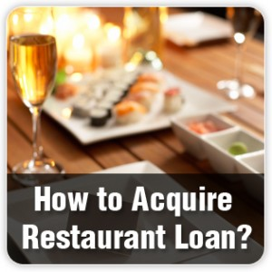 how to acquire a restaurant business loan