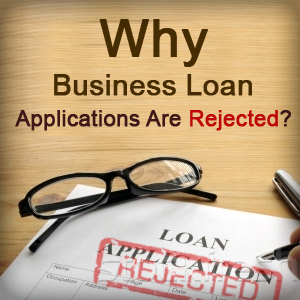 why business loan applications are rejected