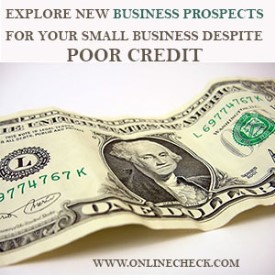 Explore New Business Projects for Your Small Business Despite Poor Credit