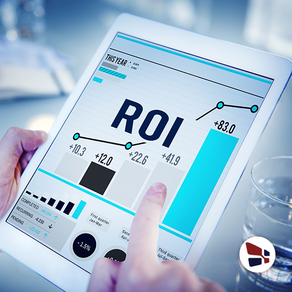 Maximize your ROI