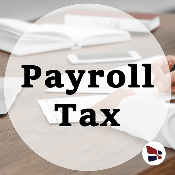 Payroll Tax Rates, Filing Deadlines and Responsibilities in 2019