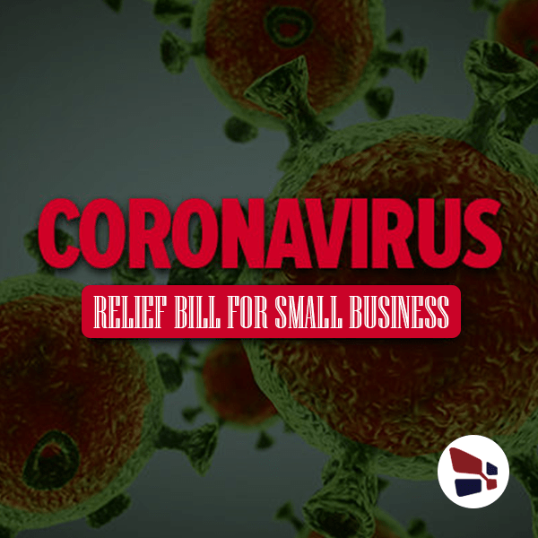The Impact of New Coronavirus Relief Bill on Small Businesses